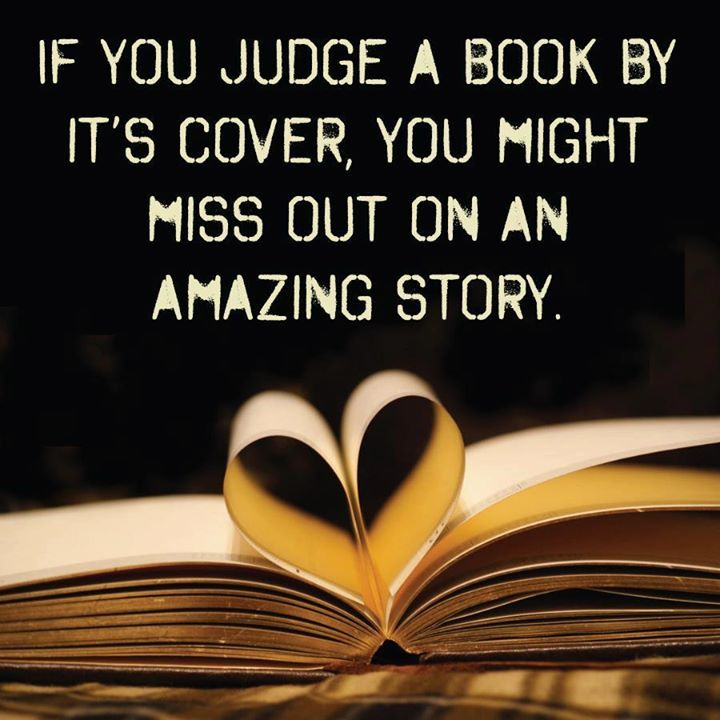 If you judge a book by its cover, you might miss out on an amazing story